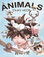 """Animals In My Hair"" Front Cover"