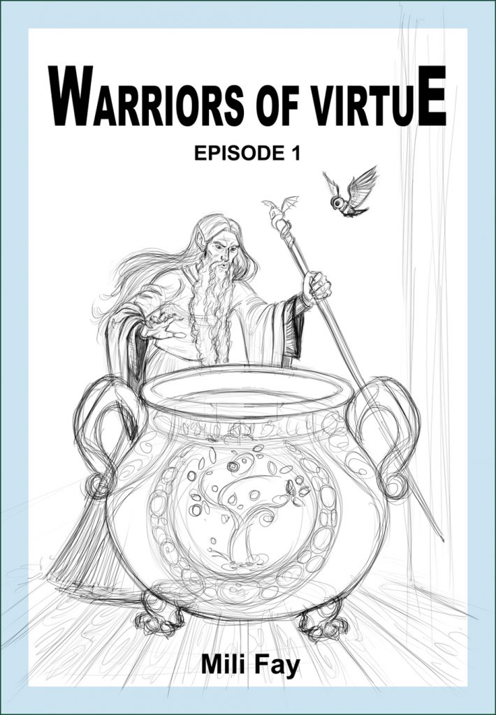 Warriors of Virtue Episode 1 Rough Cover Design showing Cornelian and Artemis at the cauldron.