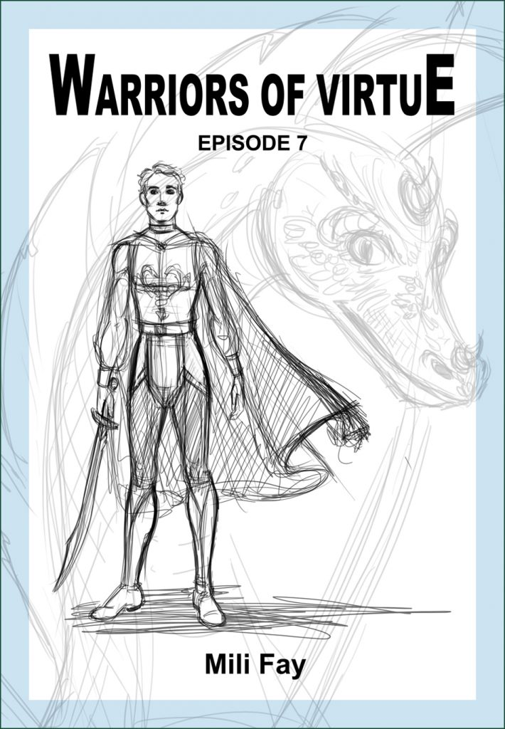 Warriors of Virtue Episode 7 rough cover art featuring Diamond Pendragon.