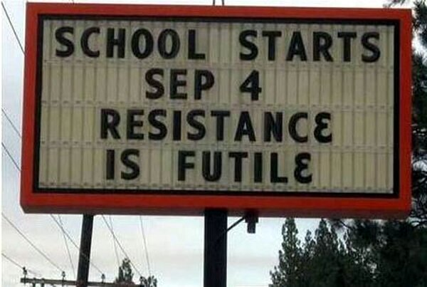 school-starts-sep-4-resistance-is-futile