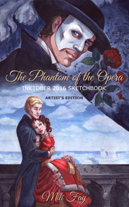 Phantom of the Opera Artist's Edition: Inktober 2016 Sketchbook Cover Art