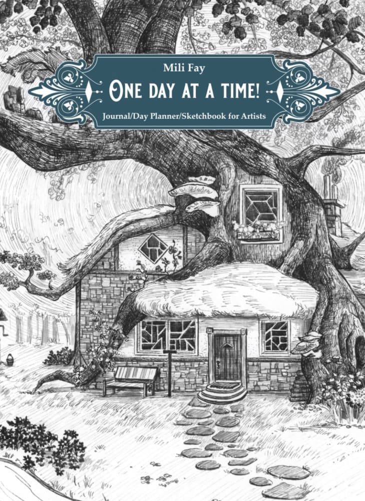 Cornelian's Cottage One Day At A Time! Journal/Day Planner/ Sketchbook for Artists by Mili Fay | Cover Art | © 2020 Mili Fay Art. All rights reserved.