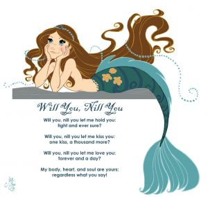 Mermaid: Will You Nill You